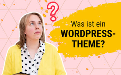 Was ist ein WordPress-Theme und wie sieht es aus?