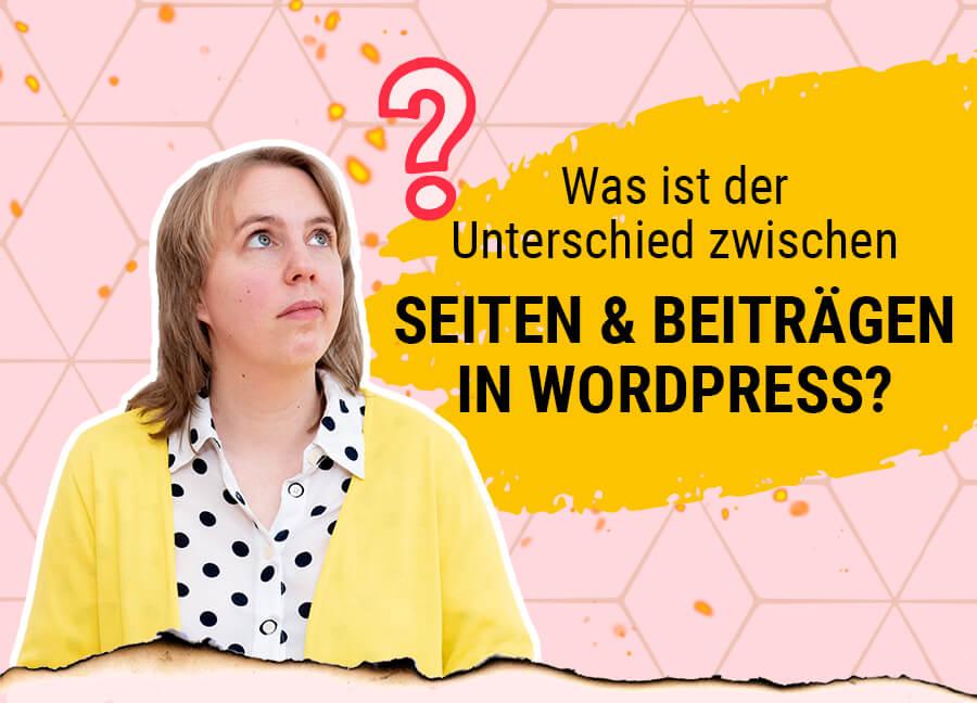 Unterschied von Seiten und Beiträgen in Wordpress