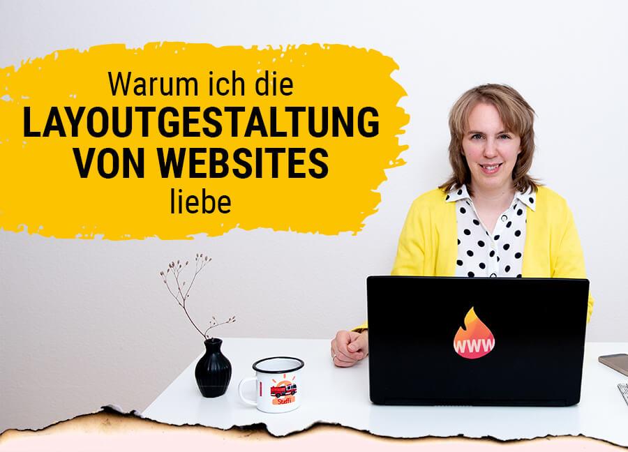 Warum ich die Layoutgestaltung von Websites liebe